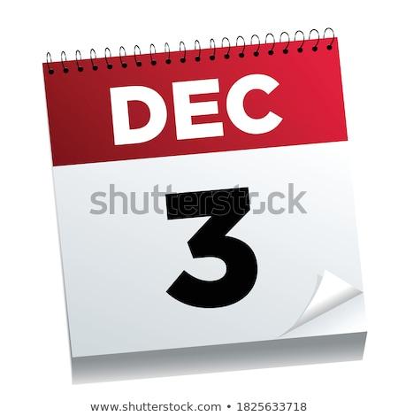 december · kalender · internationale · dag · einde - stockfoto © oakozhan