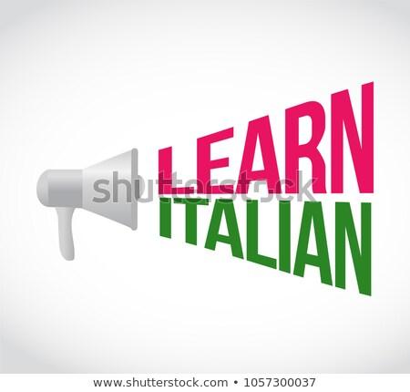 Aprender italiano alto-falante mensagem assinar ilustração Foto stock © alexmillos