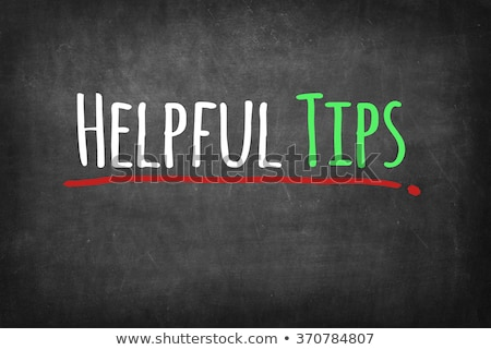 Helpful Tips Chalk Illustration Stock photo © kbuntu