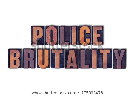Police Concept Isolated Letterpress Type Stock photo © enterlinedesign