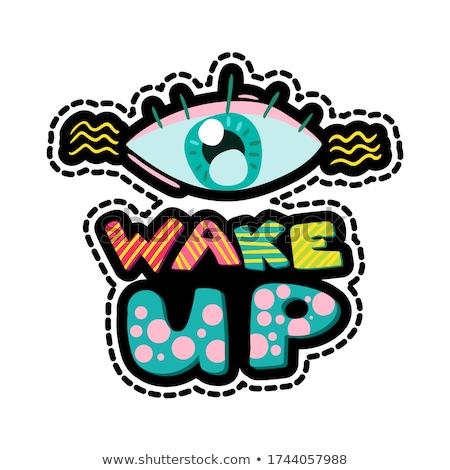 Wake up dash line sticker Stock photo © barsrsind