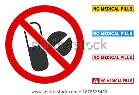 Pillen niet toegestaan Rood verboden teken Stockfoto © evgeny89