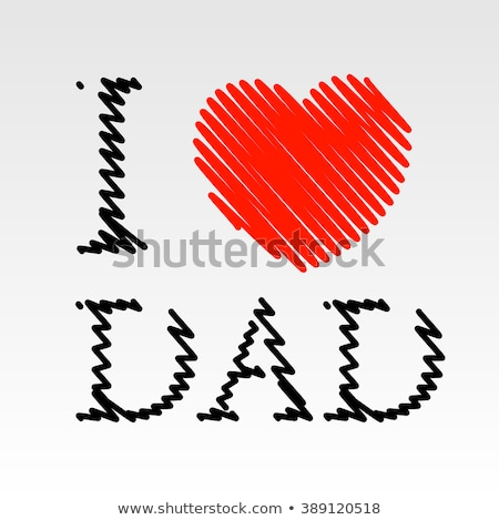 Card for Dad with scribbled effect  Stock photo © shawlinmohd