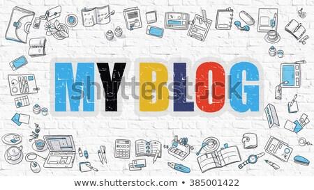 Multicolor My Blog on White Brickwall. Doodle Style. Stock photo © tashatuvango