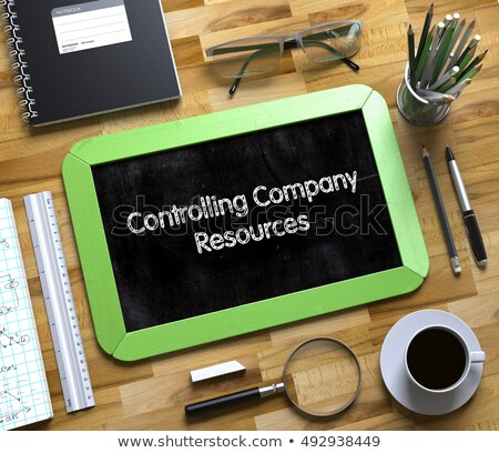 small chalkboard with controlling company resources 3d stock photo © tashatuvango