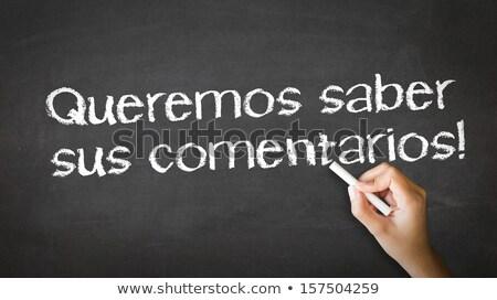 we want your feedback in spanish stock photo © kbuntu