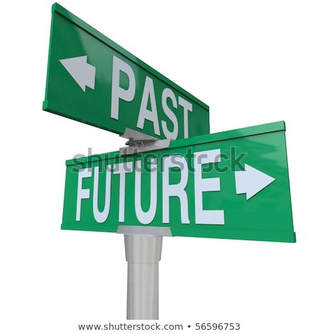 Two green direction signs - Past or Future Stock photo © Zerbor