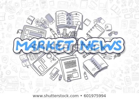 üzlet hírek firka kék felirat kézzel rajzolt Stock fotó © tashatuvango