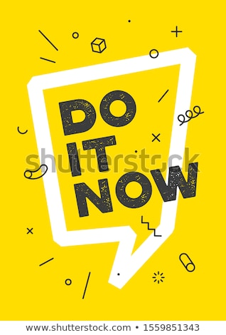 Do It. Banner with text Do it now for emotion, inspiration and motivation Stock photo © FoxysGraphic