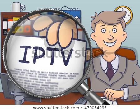 IPTV through Magnifying Glass. Doodle Concept. Stock photo © tashatuvango