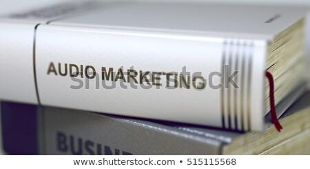 Business boek titel audio marketing 3D Stockfoto © tashatuvango