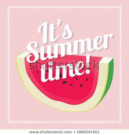 summer lettering and watermelon slice summer time postcard seasonal lettering ink illustration is stock photo © kollibri