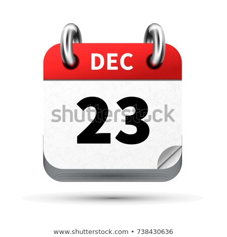 Bright realistic icon of calendar with 23 december date isolated on white Stock photo © evgeny89