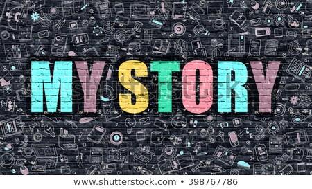 Multicolor My Story on Dark Brickwall. Doodle Style. Stock photo © tashatuvango