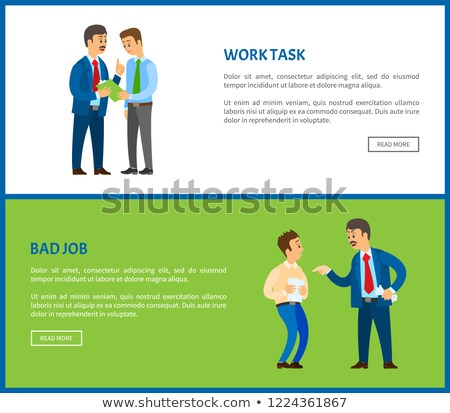 Bad Job, Work Task Vector Poster, Unsatisfied Boss Stock photo © robuart