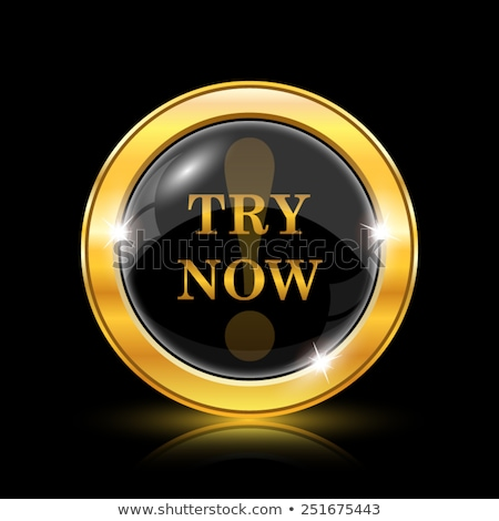 Try Now Gold Vector Icon Button Stock photo © rizwanali3d