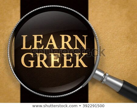 öğrenmek Yunan objektif Eski kağıt siyah dikey Stok fotoğraf © tashatuvango