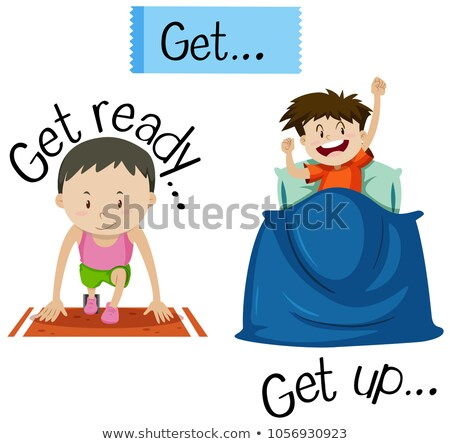 Wordcard for get ready and get up Stock photo © bluering
