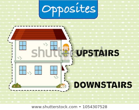 Opposite words for upstairs and downstairs Stock photo © bluering