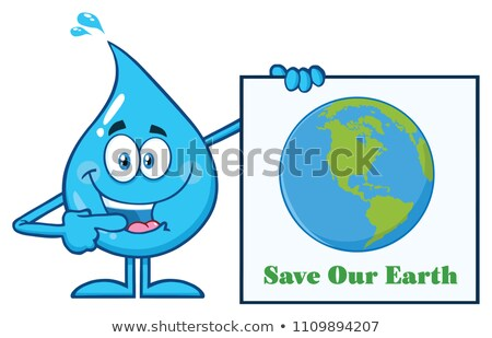 Blue Water Drop Cartoon Mascot Character Pointing A Save Our Earth Sign Stock photo © hittoon