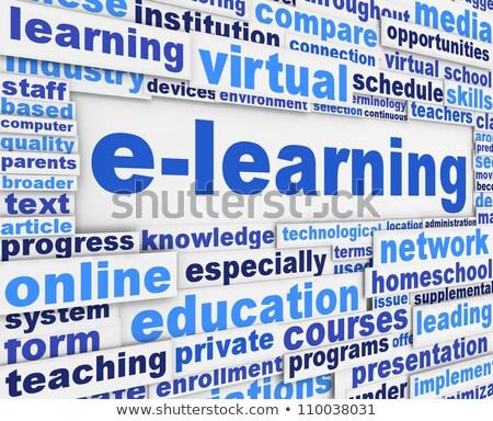 E-learning slogan. Conceptual design. Stock photo © tashatuvango