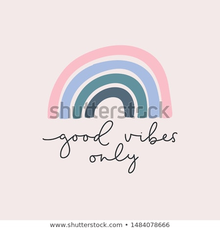 Good Vibes Only Phrase Vector Handwritten Calligraphy Stock photo © pikepicture