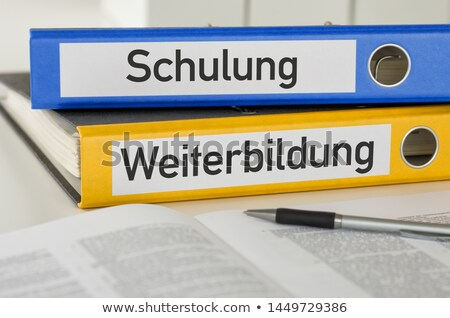 Folders with the label Training and Education - Schulung und Wei Stock photo © Zerbor