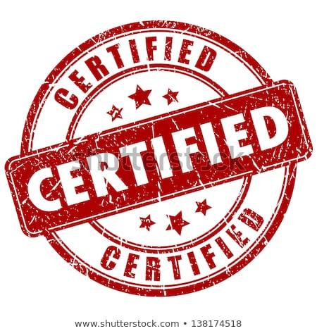 Certified stamp Stock photo © fuzzbones0