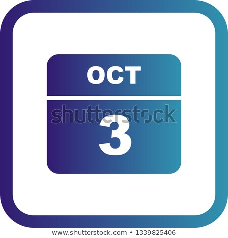 3rd October Stock photo © Oakozhan