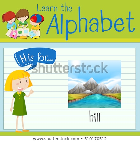Flashcard letter  H is for hill Stock photo © bluering