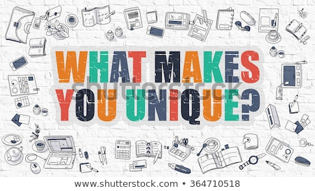 You are Unique Concept with Doodle Design Icons. Stock photo © tashatuvango