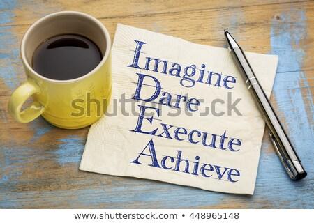 IDEA - Imagine Dare Execute Achieve Stock photo © ivelin