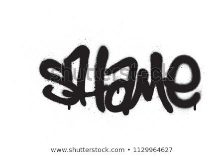 Graffiti etiqueta vergüenza blanco negro arte Foto stock © Melvin07