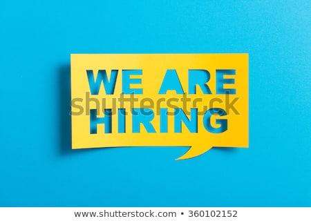 We're hiring concept Stock photo © stevanovicigor