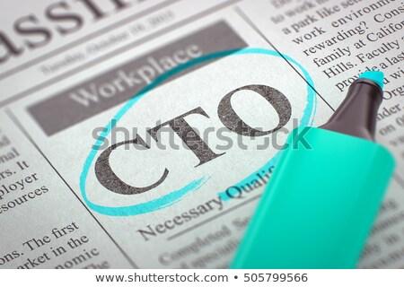 CTO Job Vacancy. 3D. Stock photo © tashatuvango