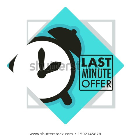 Last minute offer sticker - sale label with ringing alarm clock  Stock photo © gomixer