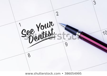 Dentist Appointment Reminder Stock photo © AlphaBaby
