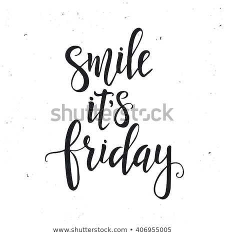Stock photo: Smile Its Friday Typography