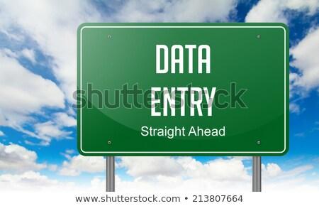 data entry on highway signpost stock photo © tashatuvango