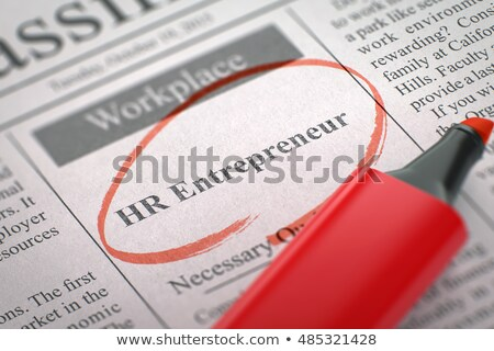 HR  Entrepreneur Vacancy in Newspaper. Stock photo © tashatuvango