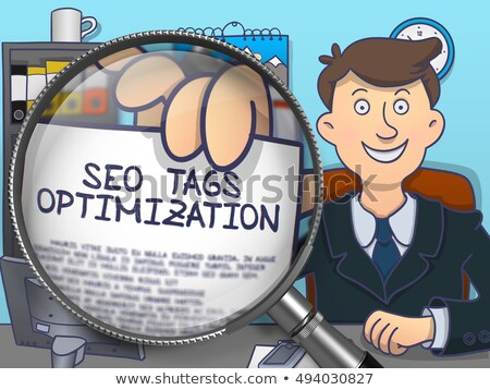seo tags optimization through magnifying glass doodle concept stock photo © tashatuvango