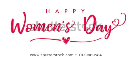 happy womens day lettering text for greeting card stock photo © orensila