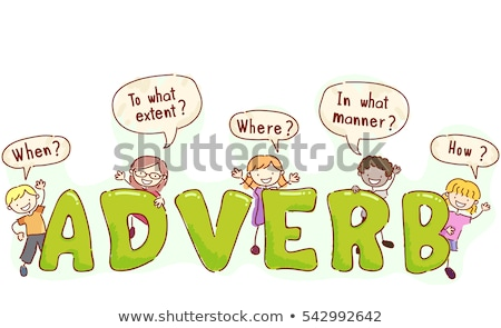 Adverb Stickman Kids Speech Bubbles Stock photo © lenm