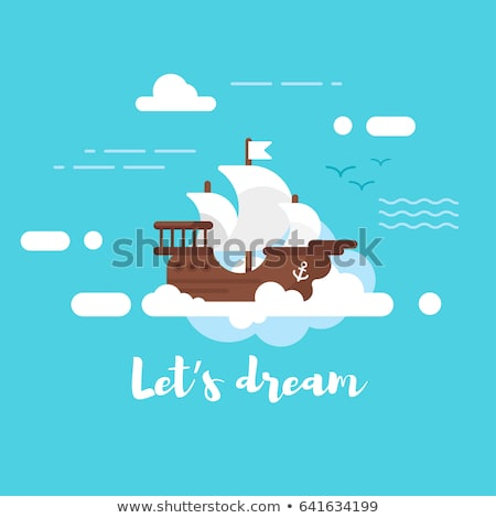 Vector flat style illustration of ship in the sky. Lets dream Stock photo © curiosity
