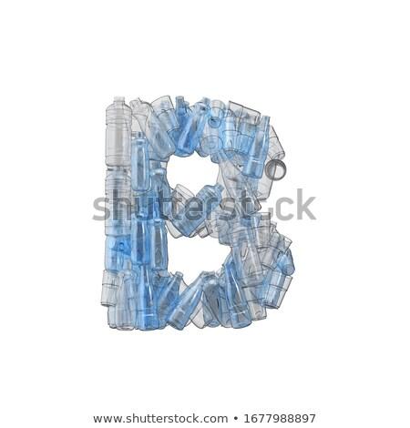 Letter B made of plastic waste bottles Stock photo © lightkeeper