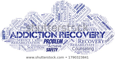 Addiction. The Wordcloud Concept. Stock photo © tashatuvango