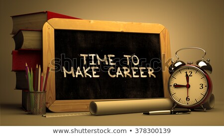 Time to Make Career Concept Hand Drawn on Chalkboard. Stock photo © tashatuvango