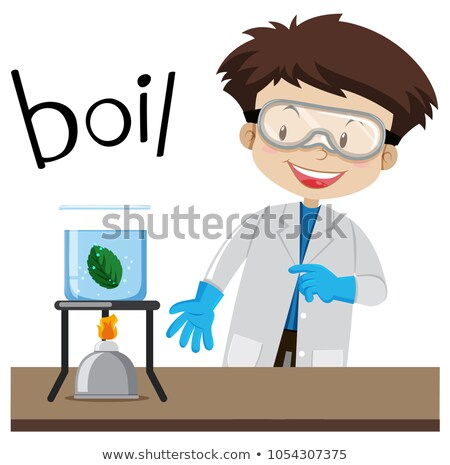 Science experiment and word boil Stock photo © bluering