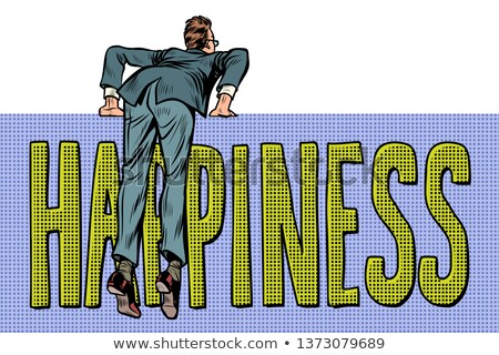 businessman climbs over the fence. happiness word text Stock photo © studiostoks