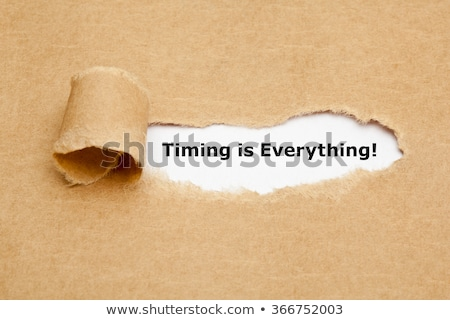 Timing is Everything Torn Paper Concept Stock photo © ivelin